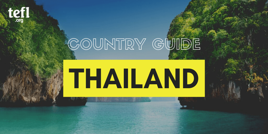 Thailand Country Guide