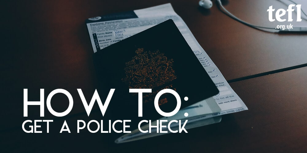 How To: Get a Police Check | TEFL Org