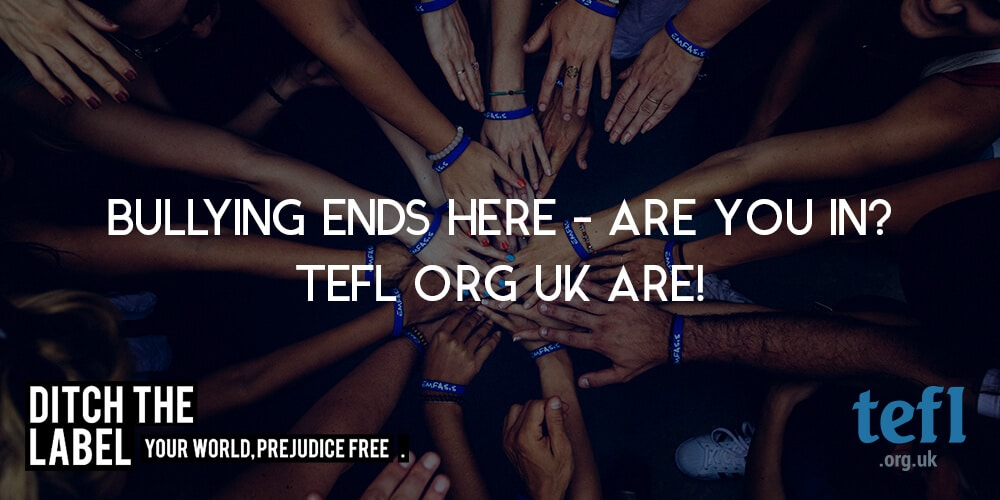 Bullying Ends Here - TEFL Org UK are in! Are you?
