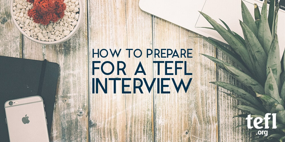 How to Prepare for a TEFL Interview