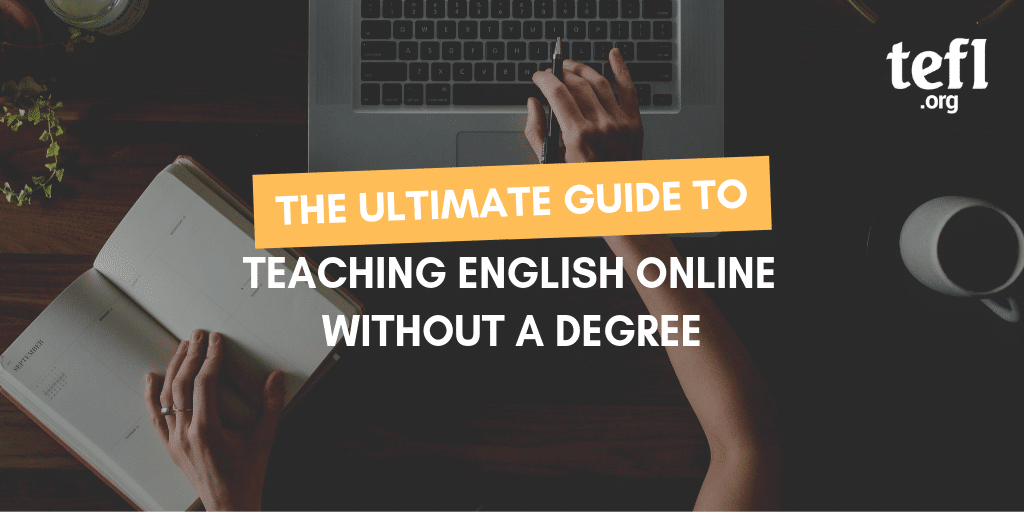 The Ultimate Guide to Teaching English Online without a Degree