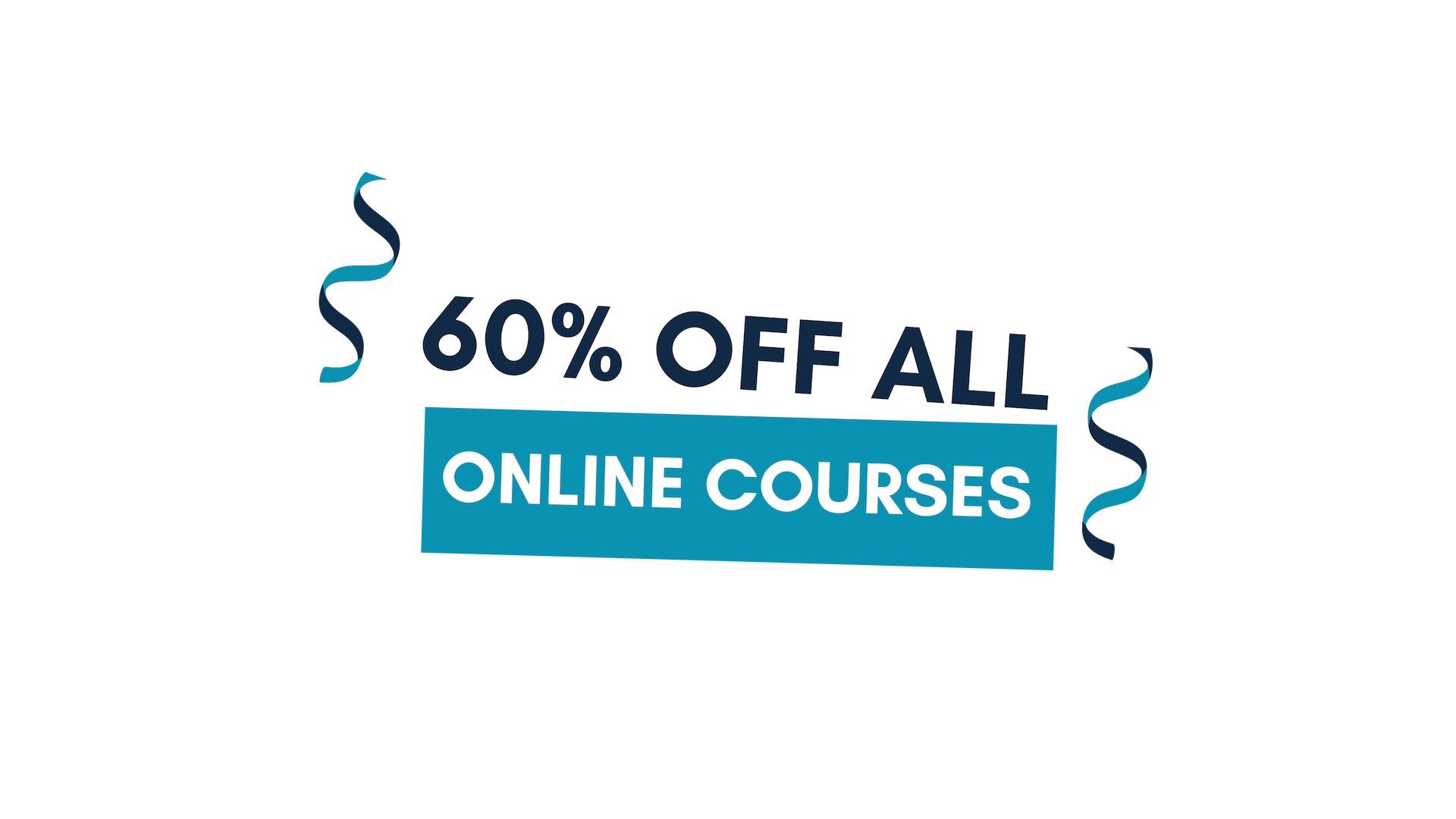 60% Off Online Courses
