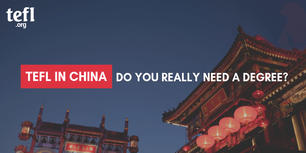 "Image of a Chinese temple with text overlayed ""TEFL in China: Do you really need a degree?"""