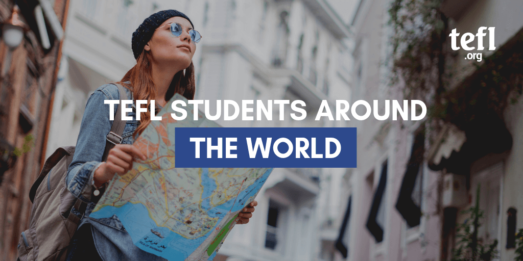 "Image of a woman with a map with the text ""TEFL Students Around the world"" overlayed"