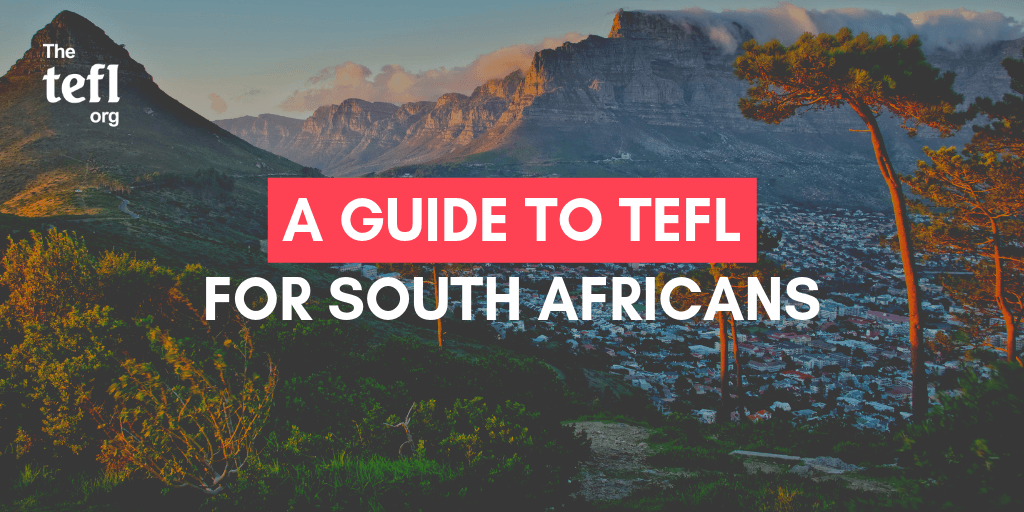 A Guide to TEFL for South Africans