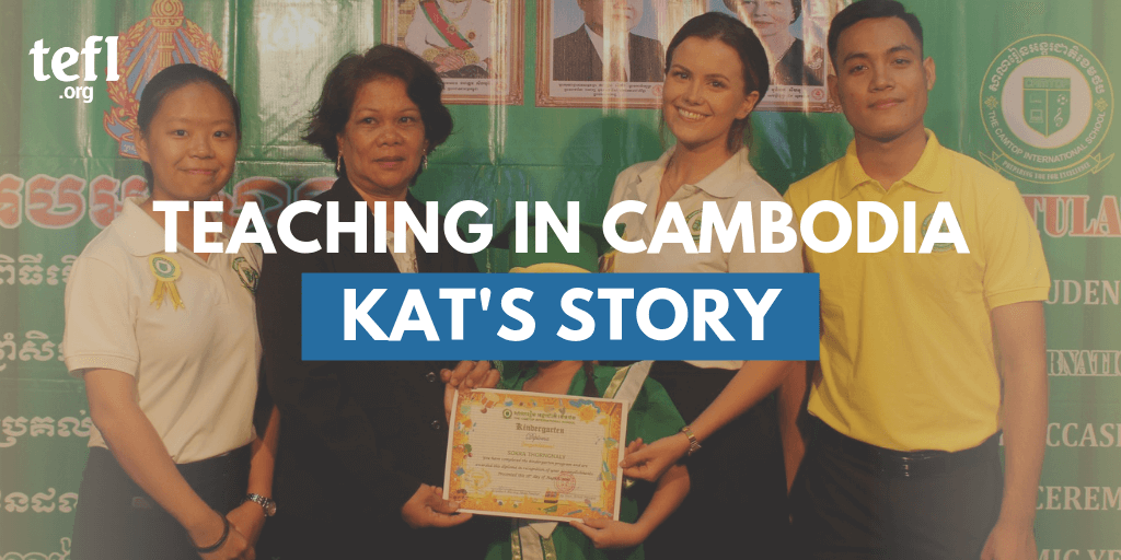 Teaching English in Cambodia: Kat's TEFL Story