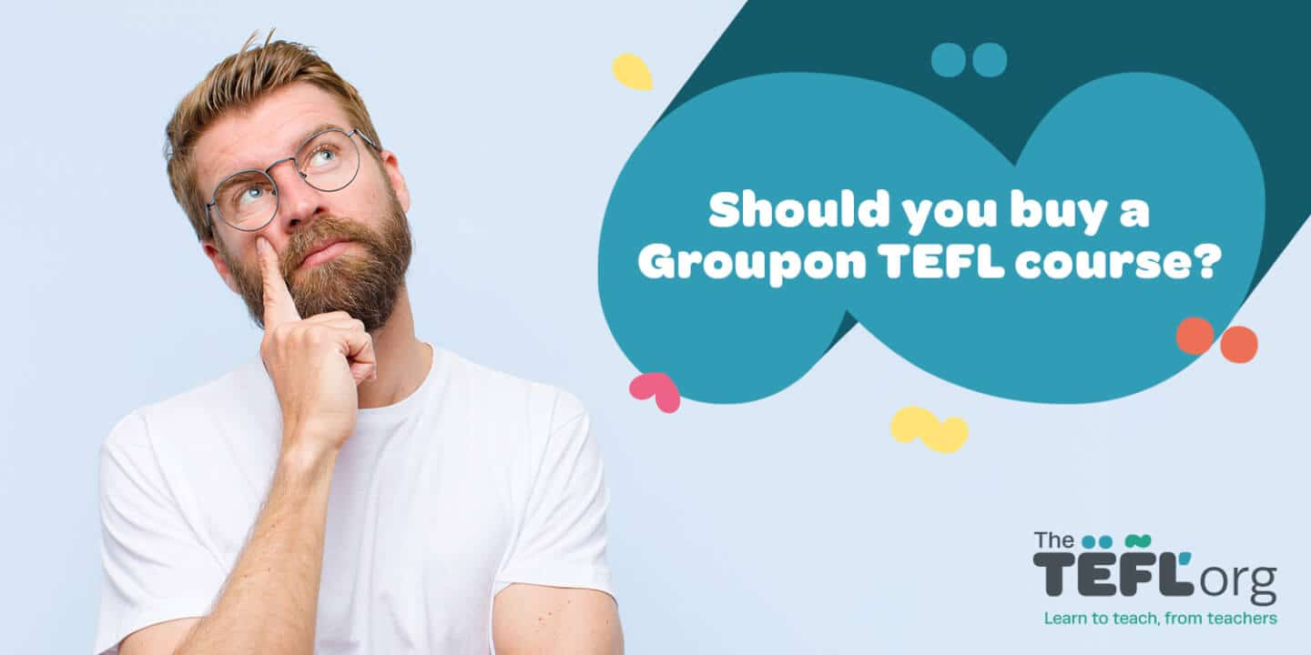 Should you buy a Groupon TEFL Course?