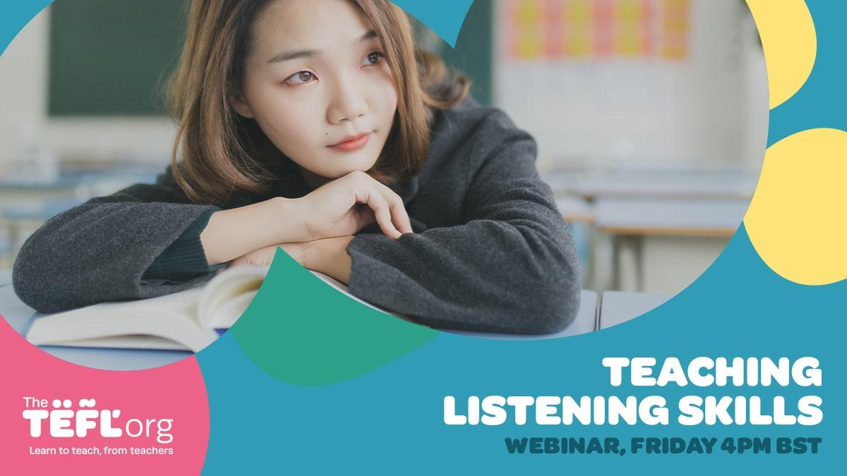 The TEFL Org Webinar - Teaching Listening Skills