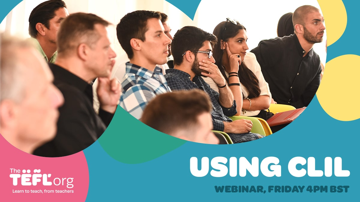 The TEFL Org Webinar - Content and Language Integrated Learning (CLIL)